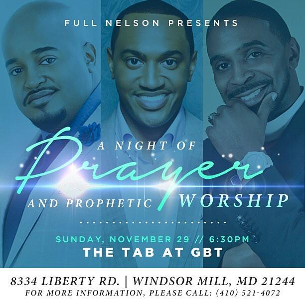 Full Nelson Prayer and Prophetic Worship