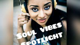 Soul Vibes Spotlight