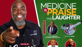 """Medicine Is Praise & Laughter Hosted By Griff From """"Get Up! Mornings With Erica Campbell"""""""