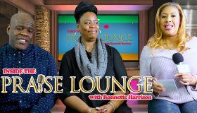 Inside The Praise Lounge