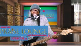 Inside the Praise Lounge Ep. 2
