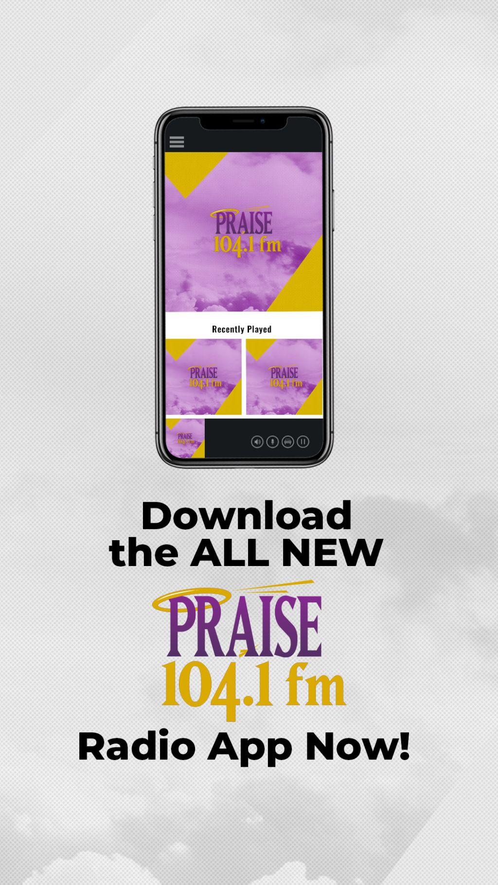 Praise 104.1 Mobile App