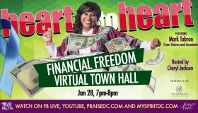 """Financial Freedom"" Heart To Heart Virtual Town Hall"