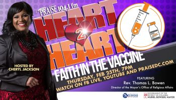 Heart 2 Heart Faith in the Vaccine with Cheryl Jackson
