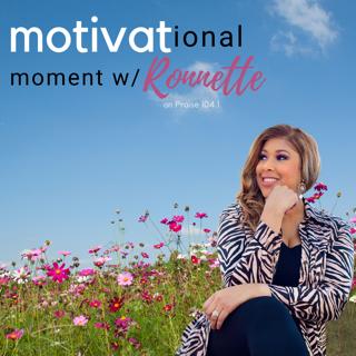 Ronnette Rollins Motivational Moment