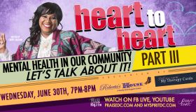 Heart 2 Heart: Mental Health In Our Community - Let's Talk About It - Part III